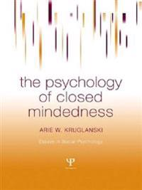 Psychology of Closed Mindedness