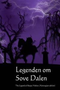 Legenden Om Sove Dalen: The Legend of Sleepy Hollow (Norwegian Edition)