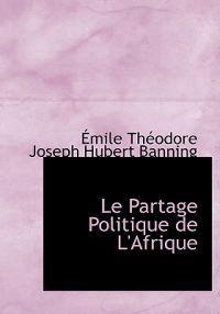 Le Partage Politique De L'afrique