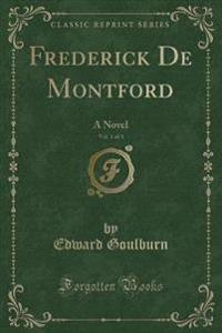 Frederick de Montford, Vol. 1 of 3