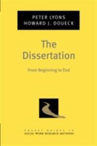 Dissertation: From Beginning to End