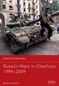 Russia's Wars in Chechnya 1994-2009