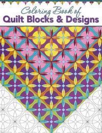 Coloring Book of Quilt Blocks & Designs