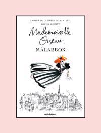 Mademoiselle Oiseau Målarbok