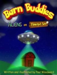 Barn Buddies: Aliens on Flowerpot Farm