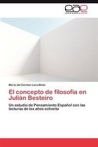 El Concepto de Filosofia En Julian Besteiro
