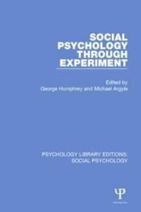 Social Psychology Through Experiment