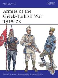Armies of the Greek-Turkish War 1919-22