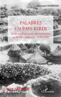 Palabres en pays kirdi - itineraire d'un