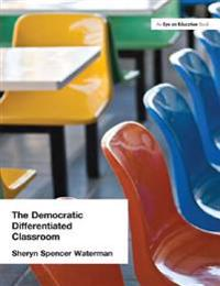 Democratic Differentiated Classroom, The