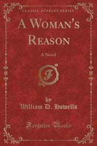 A Woman's Reason