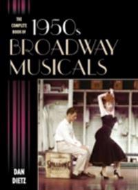 Complete Book of 1950s Broadway Musicals