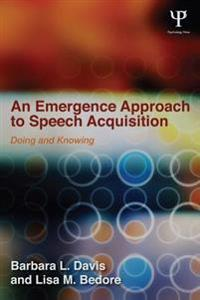Emergence Approach to Speech Acquisition