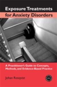 Exposure Treatments for Anxiety Disorders