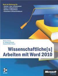 Wissenschaftliche[s] Arbeiten mit Word 2010