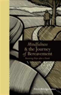 Mindfulness & the Journey of Bereavement