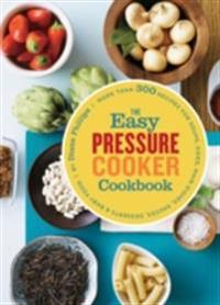 Easy Pressure Cooker Cookbook