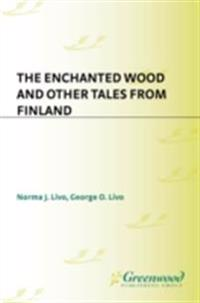 Enchanted Wood and Other Tales from Finland