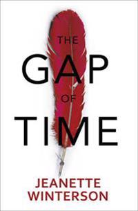 Gap of time - the winters tale retold (hogarth shakespeare)