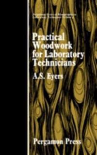 Practical Woodwork for Laboratory Technicians