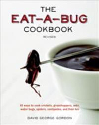 Eat-a-Bug Cookbook, Revised