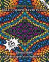 Kaleidoscopic Adventure III: A Kaleidoscopia Coloring Book