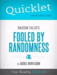 Quicklet on Nassim Taleb's Fooled by Randomness (CliffNotes-like Summary)
