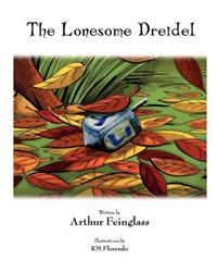 The Lonesome Dreidel: A Chanukah Adventure