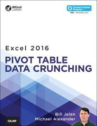 Excel Pivot Table Data Crunching 2016