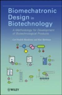 Biomechatronic Design in Biotechnology