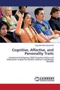 Cognitive, Affective, and Personality Traits