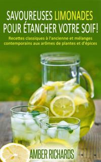 Savoureuses limonades pour etancher votre soif!