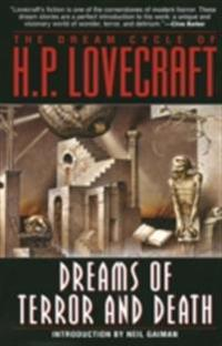 Dream Cycle of H. P. Lovecraft: Dreams of Terror and Death