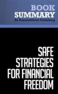 Summary : Safe Strategies for Financial Freedom - Van Tharp, D. Barton & Steve Sjuggerud