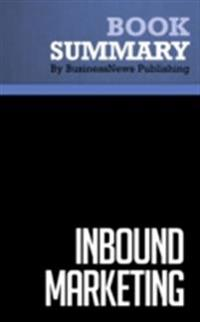 Summary : Inbound Marketing - Brian Halligan and Dharmesh Shah
