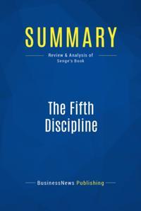 Summary : The Fifth Discipline - Peter Senge