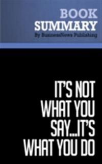 Summary: It's Not What You Say...It's What You Do - Laurence Haughton