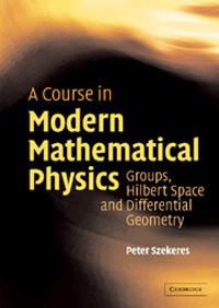 Course in Modern Mathematical Physics