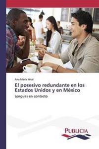 El Posesivo Redundante En Los Estados Unidos y En Mexico