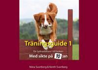 Träningsguide 1 för lydnadsklass I till boken Med sikte på 10:an