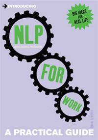 Introducing Neurolinguistic Programming (NLP) for Work