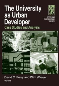 University as Urban Developer: Case Studies and Analysis