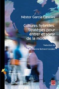 Cultures hybrides. Strategies pour entrer et sortir de la...