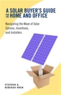 Solar Buyer's Guide for the Home and Office