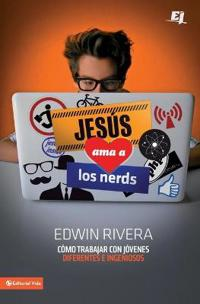 Jesus ama a los nerds / Jesus Loves Nerds