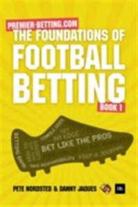 Foundations of Football Betting