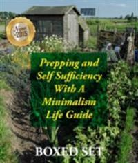 Prepping and Self Sufficiency With A Minimalism Life Guide