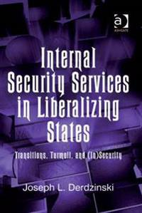 Internal Security Services in Liberalizing States