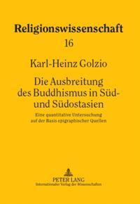 Die Ausbreitung des Buddhismus in Sued- und Suedostasien