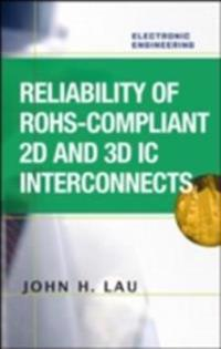 Reliability of RoHS-Compliant 2D and 3D IC Interconnects
